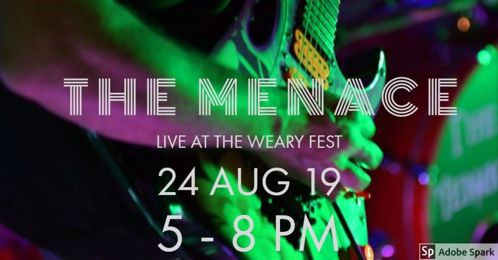 The Menace live at The Weary Fest